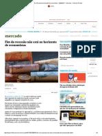 Fim Da Recessão Não Está No Horizonte de Economistas - 02-06-2017 - Mercado - Folha de S
