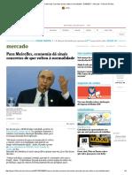 Para Meirelles, Economia Dá Sinais Concretos de Que Voltou à Normalidade - 01-06-2017 - Mercado - Folha de S