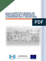 Guia Didactica Basica Preparacion Respuesta Emergencias Desastres