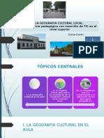 Segundo Encuentrola Geografía Cultural en El Contexto Local