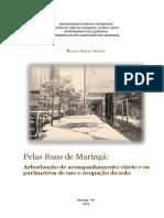 ALBERTIN. Pelas Ruas de Maringá- Arborização de Acompanhamento Viário e Os Parâmetros de Uso e Ocupação Do Solo