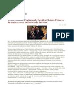 Fortuna de Familia Chavez Frias Es de Unos 2.000 Millones de Dolares