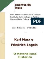 MARX O Materialismo Histórico e Dialético
