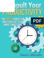 Catapult Your Productivity the Top 10 Habits You Must Develop to Get More Things Done