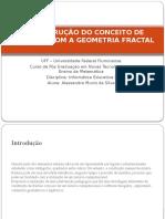 aconstruodoconceitodepotnciacomageometriafractal-140924200238-phpapp01