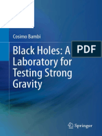 Black Holes a Laboratory for Testing Strong Gravity