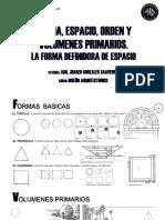 Forma Espacio Orden y Volumenes Primarios