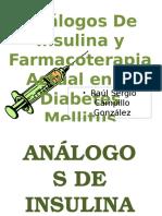 Análogos de Insulina y Farmacoterapia Actual en La Diabetes Mellitus