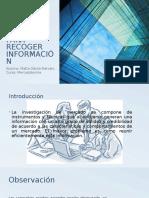 Metodos Para Recoger Información