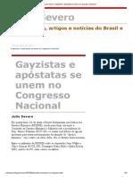 Julio Severo_ Gayzistas e Apóstatas Se Unem No Congresso Nacional