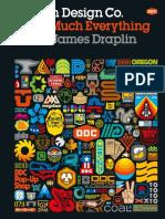 Draplin Design Co Pretty Much Everything