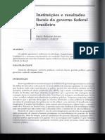 Instituições e Resultados Fiscais Do Governo Federal Brasileiro