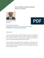Ìtójú - A Essência Da Espiritualidade Africana Está No - Cuidado - (Prof. Jose Barros)