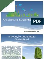 Arquitetura Sustentável - Priscila Oliveira.pptx