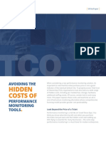 Avoiding the hidden costs of performance monitoring tools