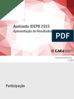 Apresentacao de Resultados Paraíba 2016 Ciclo 2015