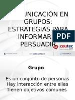 Comunicación en Grupos Estrategias Para Informar o Persuadir (2)