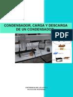Lab Fisica, Condensador, Carga y de Descarga de Este.