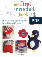 My First Crochet Book - 35 Fun and Easy Projects