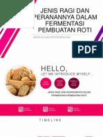 Peranan Ragi dalam Fermentasi Roti -Kelompok 8.pptx