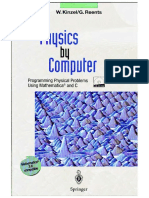 Physics by Computer Programming Physical Problems Using Mathematica® and C Springer 1998.pdf