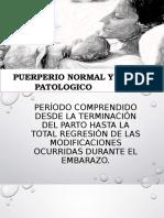 PUERPERIO NORMAL Y PATOLOGICO5 [Autoguardado].pptx