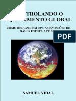 Samuel Vidal Controlando o Aquecimento Global