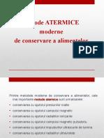 Metode Atermice Moderne