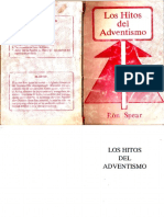 Los Hitos Del Adventismo.-Ron Spear