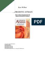O Projeto Atman - Projeto Alma - Ken Wilber.pdf