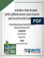 Plafones Reciclados a Base de Papel, Cartón, Plafones de Pre y Post Consumo Para La Construccion Sostenible