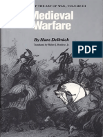 Delbrück - Medieval Warfare - History of the Art of War, Volume III