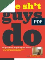Sh*t Guys Do