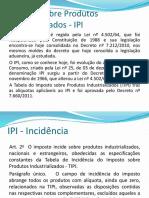 Aula 11 - Imposto Sobre Produtos Industrializados - IPI