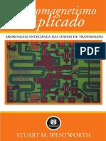 Eletromagnetismo Aplicado - Stuart M. Wentworth - Capítulo 2 - Linhas de Transmissão.pdf