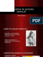 A Tragédia de Jacques Demolay