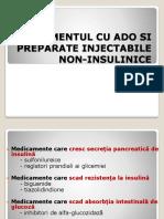 TRATAMENTUL CU ADO SI PREPARATE INJECTABILE NON-INSULINICE.pptx