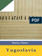 Núñez, Matías. Yugoslavia