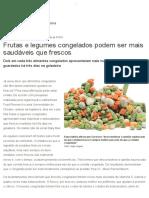 Frutas e Legumes Congelados Podem Ser Mais Saudáveis Que Frescos - Terra Brasil