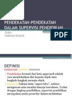 Pendekatan-pendekatan Dalam Supervisi Pendidikan