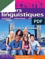 Séjours linguistiques Hiver 2010-2011