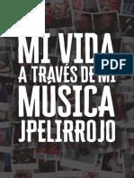 Mi Vida a Través de Mi Música (Por JPelirrojo)
