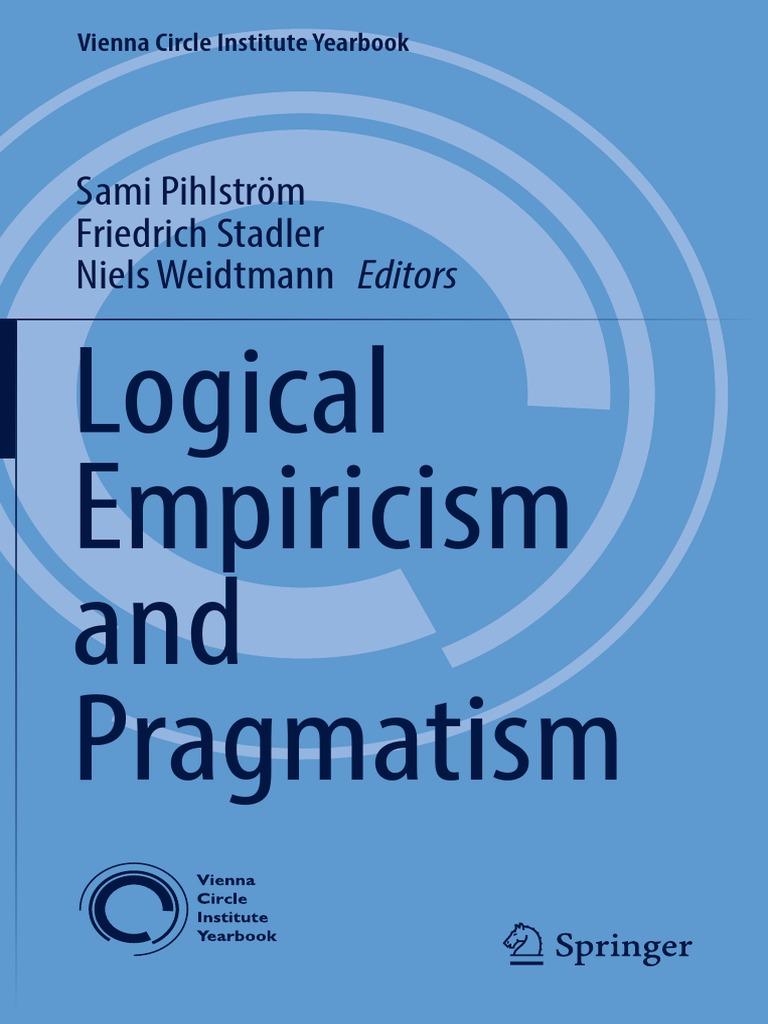 Empirism Logic Si Pragmatism | Pragmatism | Charles Sanders Peirce