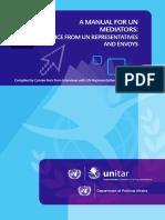 A Manual for UN Mediators -Advice From UN Representatives and Envoys
