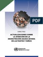 ACTUALIZACIONES SOBRE LA ATENCIÓN DE LA DESNUTRICIÓN AGUDA SEVERA EN LACTANTES Y NIÑOS