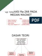Uji Radiasi Ra-266 Pada Medan Magnet