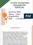Sisteminformasimanajemensekolahpptdita 151007150631 Lva1 App6891 (1)