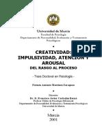 MARTINEZ ZARAGOZA (2001) Creatividad, Inpulsividad, Atención y Arousal. Del Resto Al Proceso (TESIS DOCTORAL)