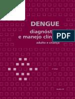 Dengue Diagnostico e Manejo Clinico