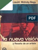 288845330-MOHOLY-NAGY-La-Nueva-Vision.pdf